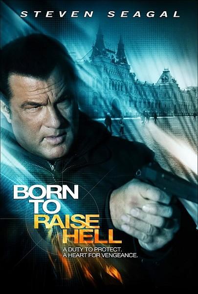 სასოწარკვეთილი შურისმაძიებელი / Born to Raise Hell (2010)